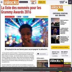 La liste des nommés pour les Grammy Awards 2016