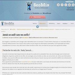 Liste d'outils pour un audit SEO
