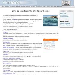 Tous les outils et services offerts gratuitement par Google