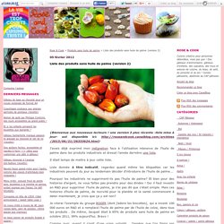 Liste des produits sans huile de palme {version 2}