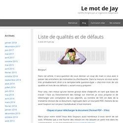 Liste de qualités et de défauts - Le mot de Jay