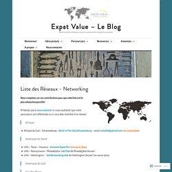 Liste des Réseaux – Networking – Expat Value – Le Blog