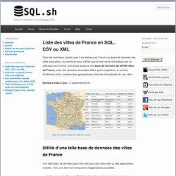 Liste des villes de France en SQL, CSV ou XML