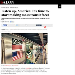 Listen up, America: It's time to start making mass transit free!