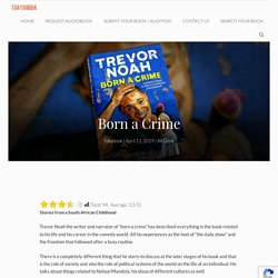 Listen to Born a Crime Audiobook Streaming Online Free