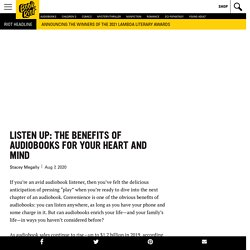 Listen Up: The Benefits of Audiobooks for Your Heart and Mind