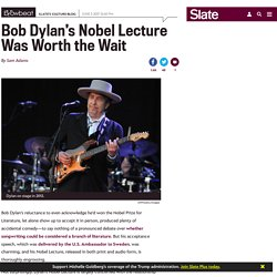 Listen to Bob Dylan's Nobel Lecture (VIDEO).