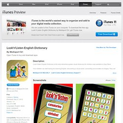 Look'n'Listen English Dictionary for iPhone 3GS, iPhone 4, iPhone 4S, iPhone 5, iPhone 5c, iPhone 5s, iPad, iPod touch (3rd generation), iPod touch (4th generation) and iPod touch (5th generation) on the iTunes App Store