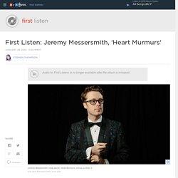 First Listen: Jeremy Messersmith, 'Heart Murmurs'