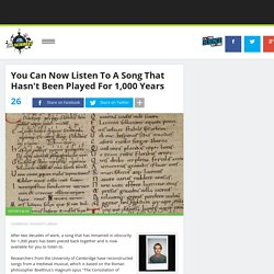 You Can Now Listen To A Song That Hasn't Been Played For 1,000 Years