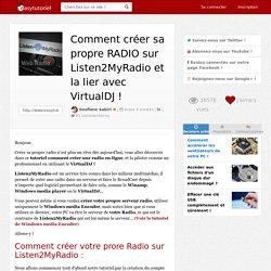 Pour créer sa propre radio c'est Listen2MyRadio ( tutoriel d'utilisation + lien )