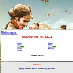 US History - Ellis Island - Facts - Pictures - Glossary - Listening - Activities - Webquests - Songs - Poems - Videos - Cinema