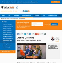 Active Listening - Communication Skills Training from MindTools