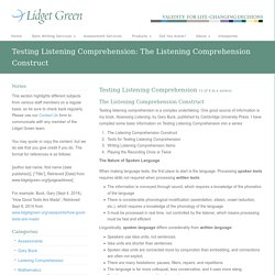 Testing Listening Comprehension: The Listening Comprehension Construct