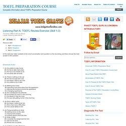 Listening Part A: TOEFL listening skill 1-3 (3negatives)Review Exercise
