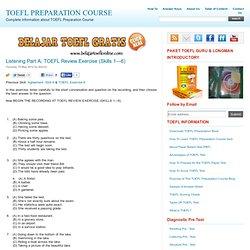 Listening Part A: TOEFL skill 1-6 audio Review