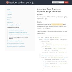 Recipes with Angular.js - Listening on Route Changes to Implement a Login Mechanism