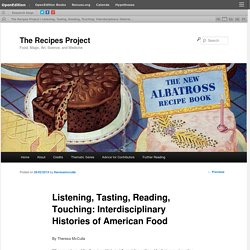 Listening, Tasting, Reading, Touching: Interdisciplinary Histories of American Food