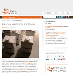 Listening, Leadership, and Change | Education Recoded