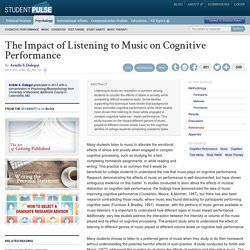 The Impact of Listening to Music on Cognitive Performance