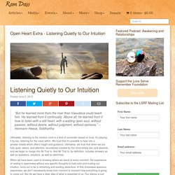 Listening Quietly to Our Intuition