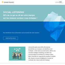 Social Listening : 80% de ce qui se dit de votre marque sur les réseaux sociaux vous échappe !