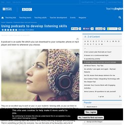 Using podcasts to develop listening skills