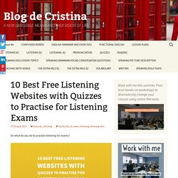 10 Best Free Listening Websites with Quizzes to Practise for Listening Exams
