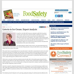 FOOD SAFETY MAGAZINE 24/04/15 Listeria in Ice Cream: Expert Analysis