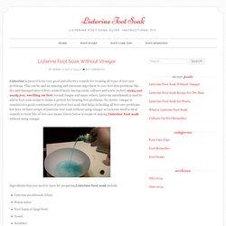 Listerine Foot Soak Without Vinegar
