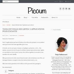 Tanja est folle des listes:5 applications pour enfants! - Picoum
