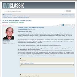 Les listes des plus grands films de l'histoire - Dvdclassik : cinéma et DVD