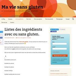 Listes des ingrédients avec ou sans gluten.