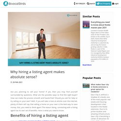 Why hiring a listing agent makes absolute sense?