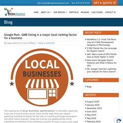 Google Post: GMB listing is a major local ranking factor for a business
