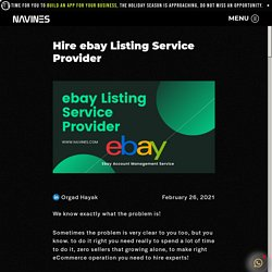 Hire ebay Listing Service Provider - Navines