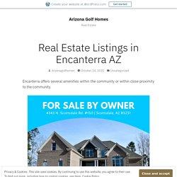 Real Estate Listings in Encanterra AZ – Arizona Golf Homes