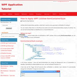 WPF ListView ItemContainerStyle - How to Apply