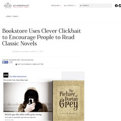 Litbaits Follow Classic Clickbait Model to Encourage People to Read Books