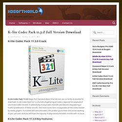 K-lite Codec Pack 11.3.0 64 bit Full Version Download
