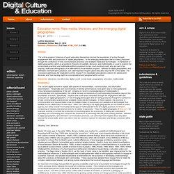 Educación remix: Nuevos medios, alfabetizaciones, y las geografías emergentes digitales - Digital Cultura y Educación