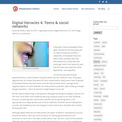 Digital literacies 4: Teens & social networks