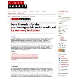 Data literacies for the postdemographic social media self