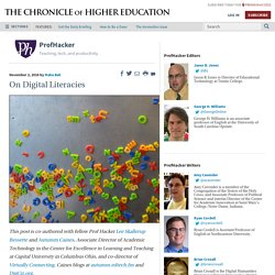 On Digital Literacies – ProfHacker - Blogs - The Chronicle of Higher Education