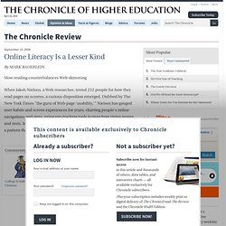 Online Literacy Is a Lesser Kind - ChronicleReview.com