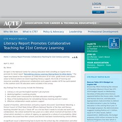 Literacy Report Promotes Collaborative Teaching for 21st Century Learning