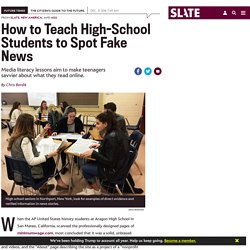 Media literacy courses help high school students spot fake news.