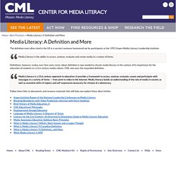 Media Literacy: A Definition and More