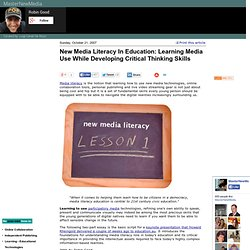 New Media Literacy In Education: Learning Media Use While Developing Critical Thinking Skills