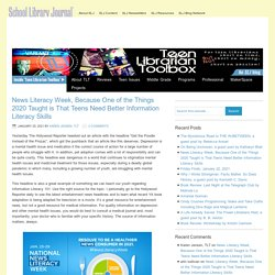 News Literacy Week, Because One of the Things 2020 Taught is That Teens Need Better Information Literacy Skills - Teen Librarian Toolbox